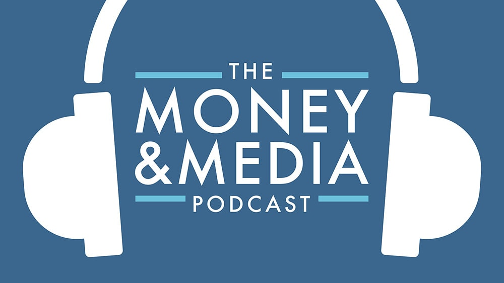 money and media podcast
